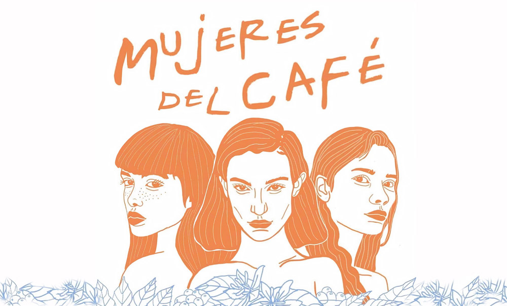 Mujeres del Cafe