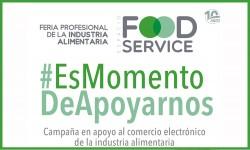 Espacio Food Service #EsMomentoDeApoyarnos